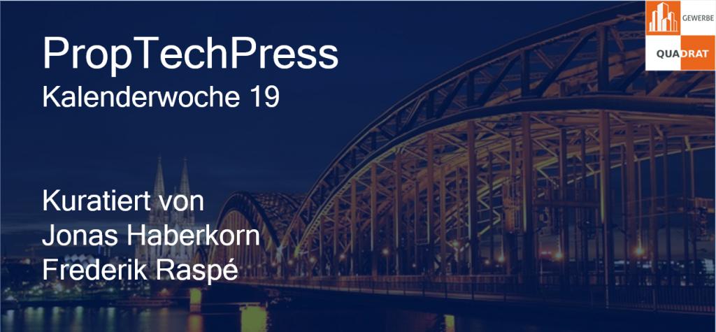 Gewerbe-Quadrat proptechpresskw19-1024x475 PropTechPress