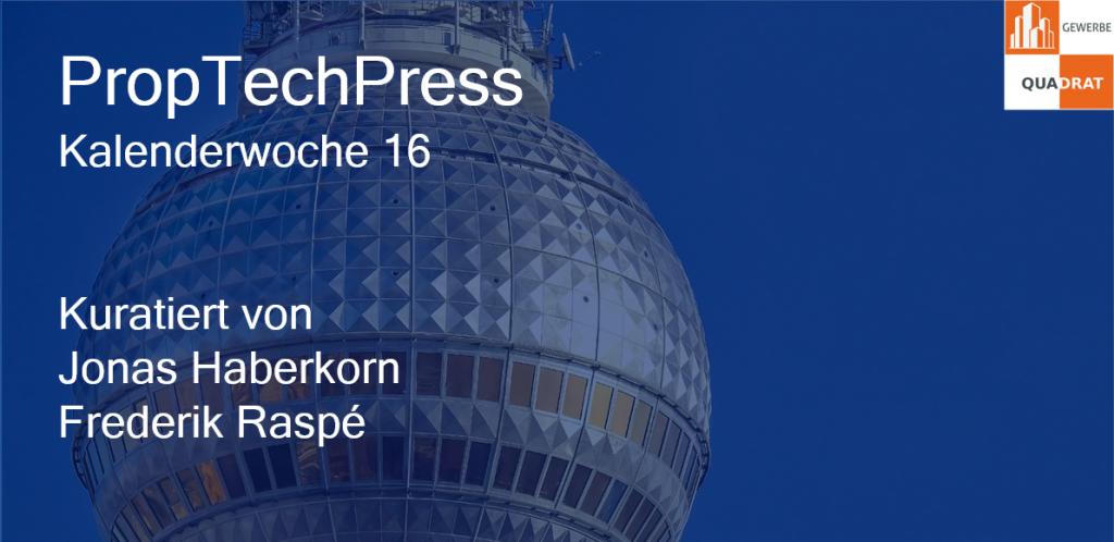 Gewerbe-Quadrat proptechpress_kw16-1024x498 PropTechPress
