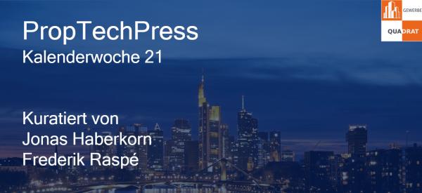 Gewerbe-Quadrat proptechpress_kw21-e1495960699135 PropTechPress