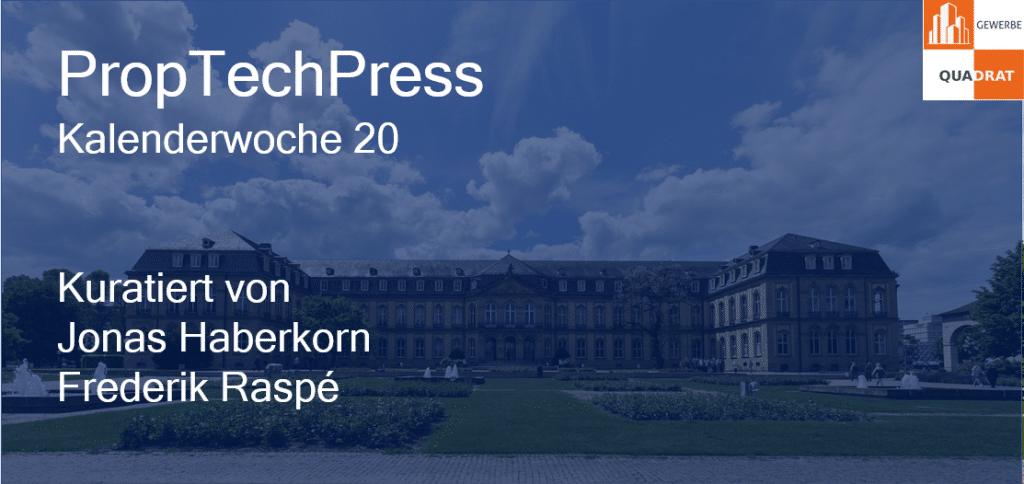 Gewerbe-Quadrat proptechpresskw20-1024x484 PropTechPress