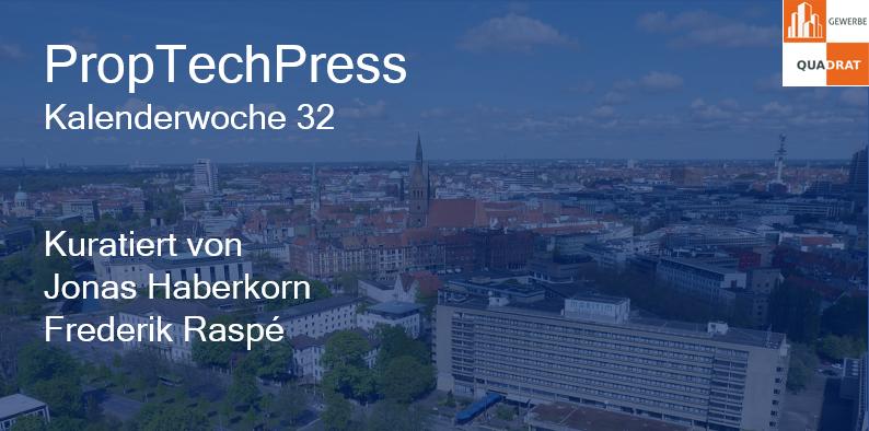 Gewerbe-Quadrat proptech-press-kw-32 PropTechPress