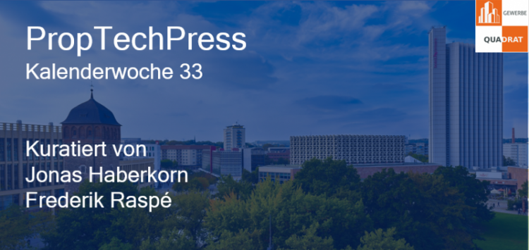 Gewerbe-Quadrat proptech-press-kw-33-e1503304471799 PropTechPress