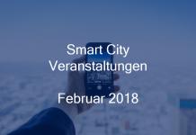 Smart City Veranstaltungen Stadtentwicklung Events Berlin Hamburg München Februar 2018
