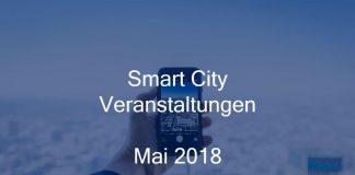 Smart City Veranstaltungen Mai 2018