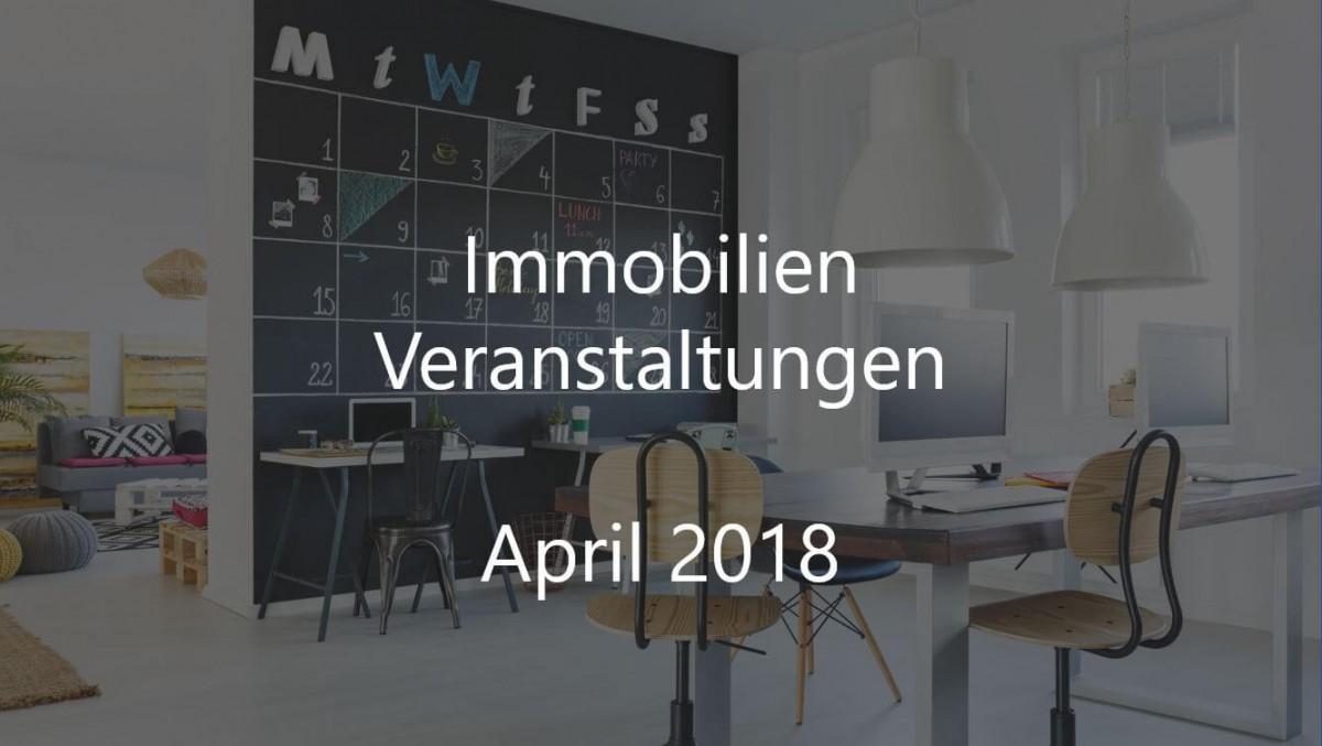 alle immobilien veranstaltungen april 2018 gewerbe quadrat. Black Bedroom Furniture Sets. Home Design Ideas
