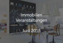Immobilien Veranstaltung Juni 2018