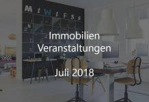 Immobilien Veranstaltung Juli 2018