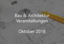 Bau Veranstaltungen Oktober 2018 Bauwirtschaft