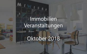 Immobilien Veranstaltungen Oktober 2018
