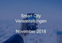 Smart City Veranstaltungen November 2018 Events Stadt Digitalisierung