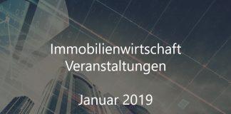 immobilien veranstaltungen januar 2019 immobilienwirtschaft rjanuar 2019