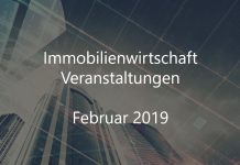 Immobilien Veranstaltungen Immobilienwirtschaft Februar 2019 Real Estate Event
