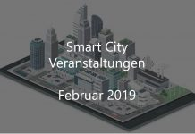 Smart City Februar 2019 Veranstaltungen Events