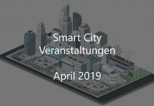 Smart City April 2019 Veranstaltungen Gebaute Welt Stadtentwicklung Digitalisierung