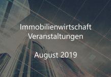 Immobilienwirtschaft Veranstaltungen August 2019