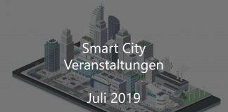 Smart City Veranstaltungen Juli 2019