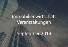 immobilienwirtschaft september 2019 veranstaltungen immobilien event