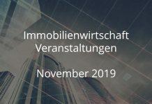 immobilienwirtschaft events november 2019 immobilien veranstaltung event