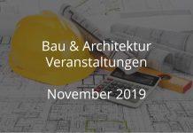 Bau November 2019 Veranstaltungen Architektur Events