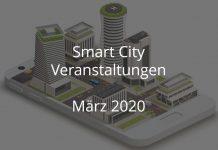 smart city märz 2020 events veranstaltungen digitale stadt