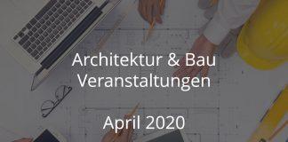 Bauwirtschaft Events April 2020