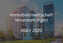 immobilienbranche märz 2020 events immobilienwirtschaft veranstaltungen