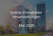 Online Immobilien Veranstaltungen Mai 2020