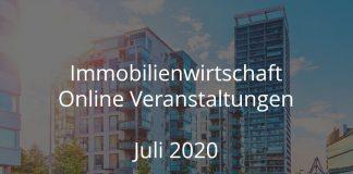 Immobilienwirtschaft Online Veranstaltungen Juli 2020