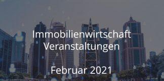 Immobilien Events Februar 2021