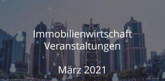 immobilienwirtschaft märz 2021