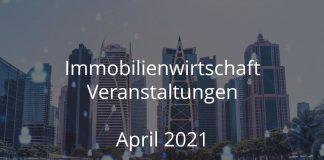 immobilienwirtschaft april 2021